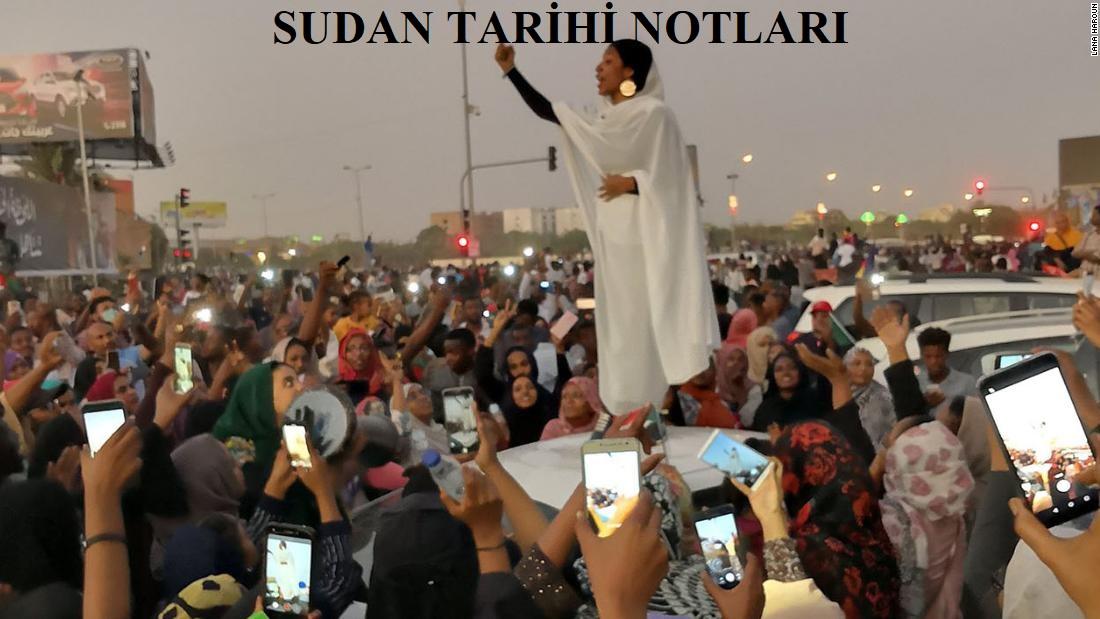 SUDAN YAKIN TARİHİ NOTLARI…